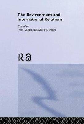 The Environment and International Relations: Theories and Processes