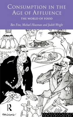 Consumption in the Age of Affluence: The World of Food