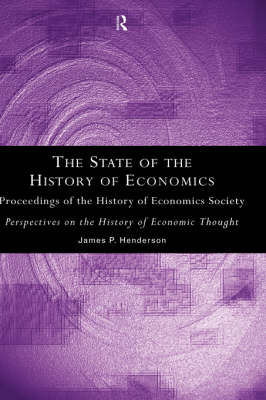 The State of the History of Economics: Proceedings of the History of Economics Society