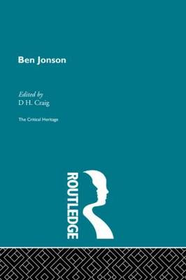 Ben Jonson: The Critical Heritage
