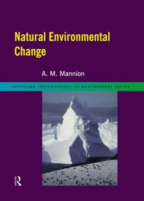 Natural Environmental Change: The Last Three Million Years