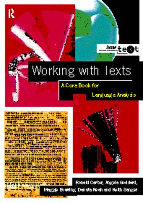 Working with Texts: A Core Book for Language Analysis