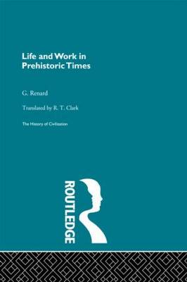 Life and Work in Prehistoric Times (Pb Direct)