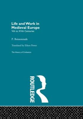 Life and Work in Medieval Europe