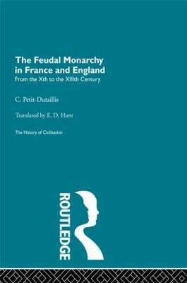 The Feudal Monarchy in France and England, 10th-13th Centuries
