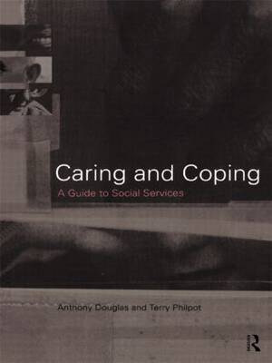 Caring and Coping: A Guide to Social Services
