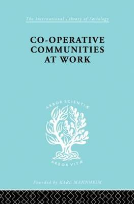 Co-Operative Communities at Work