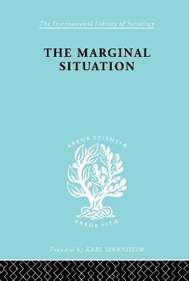 The Marginal Situation: A Sociological Study of a Coloured Group