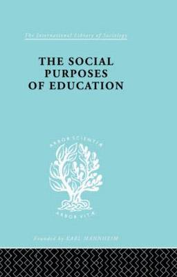 The Social Purposes of Education: Personal and Social Values in Education
