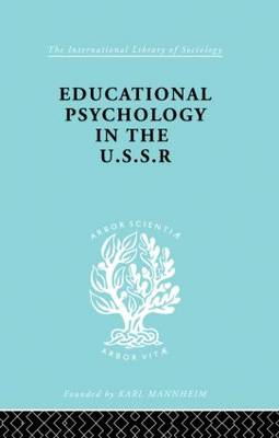 Educational Psychology in the U.S.S.R.