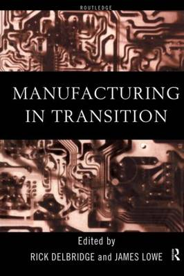 Manufacturing in Transition