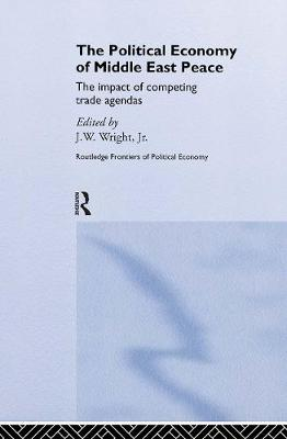 The Political Economy of Middle East Peace: The Impact of Competing Arab and Israeli Trade
