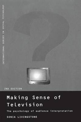 Making Sense of Television: The Psychology of Audience Interpretation