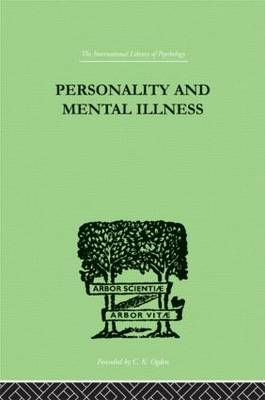 Personality and Mental Illness: An Essay in Psychiatric Diagnosis
