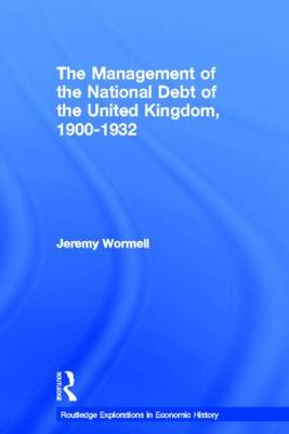 The Management of the National Debt of the United Kingdom 1900-1932