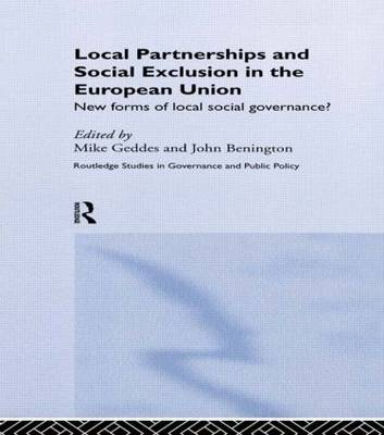 Local Partnership and Social Exclusion in the European Union: New Forms of Local Social Governance?