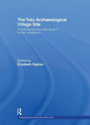 The Tutu Archaeological Village Site: A Multi-Disciplinary Case Study in Human Adaptation