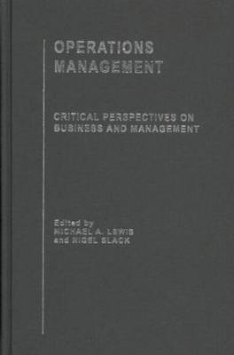 Operations Management: Critical Perspectives on Business and Management