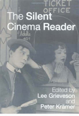 The Silent Cinema Reader
