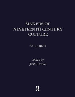 Makers of Nineteenth Century Culture: Volume 2