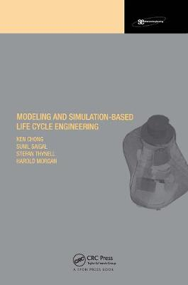 Modeling and Simulation Based Life-Cycle Engineering
