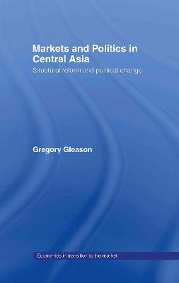 Markets and Politics in Central Asia