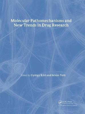 Molecular Pathomechanisms and New Trends in Drug Research