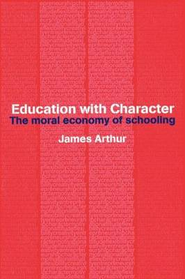 Education with Character: The Moral Economy of Schooling