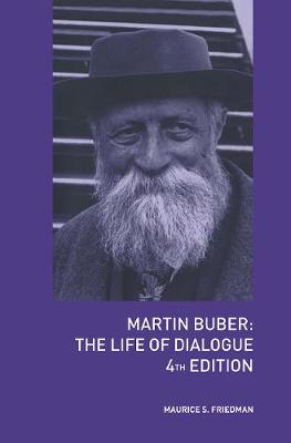 Martin Buber: The Life of Dialogue