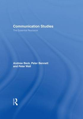 Communication Studies: The Essential Resource