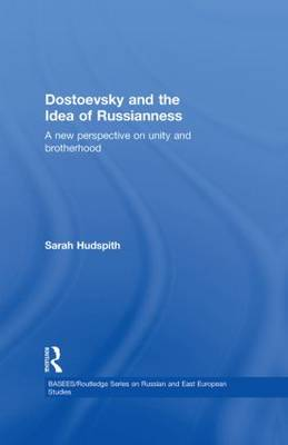 Dostoevsky and The Idea of Russianness: A New Perspective on Unity and Brotherhood