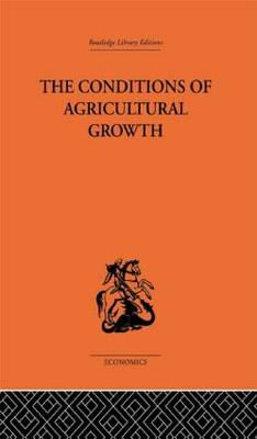 Conditions of Agricultural Growth: Conditions of Agricultural Growth