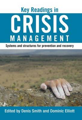 Key Readings in Crisis Management: Systems and Structures for Prevention and Recovery