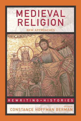 Medieval Religion: New Approaches