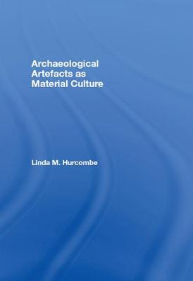Archaeological Artefacts as Material Culture