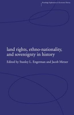 Land Rights, Ethno-nationality and Sovereignty in History
