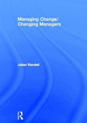 Managing Change/Changing Managers
