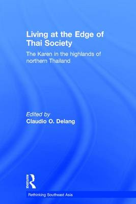 Living at the Edge of Thai Society: The Karen in the Highlands of Northern Thailand