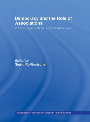 Democracy and the Role of Associations: Political, Strutural and Social Contexts