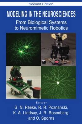 Modeling in the Neurosciences: From Biological Systems to Neuromimetic Robotics