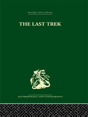 The Last Trek: A Study of the Boer People and the Afrikaner Nation