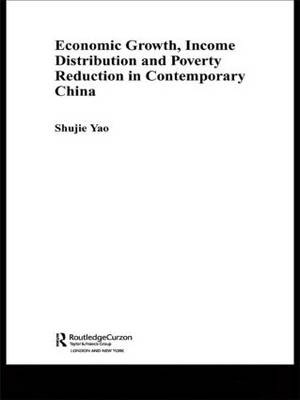 Economic Growth, Income Distribution and Poverty Reduction in Contemporary China