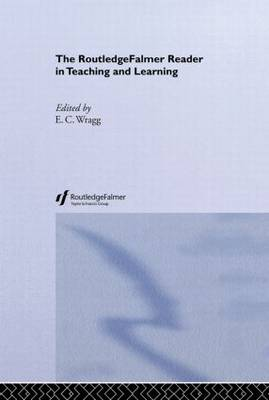 The Routledgefalmer Reader in Teaching and Learning