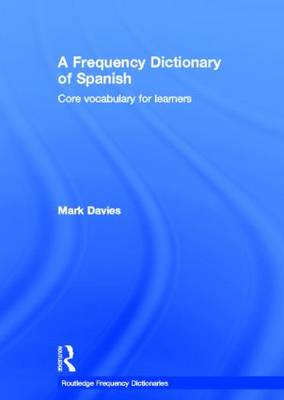 A Frequency Dictionary of Spanish: Core Vocabulary for Learners
