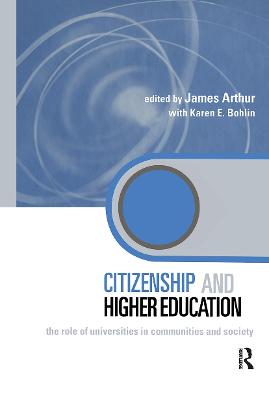Citizenship and Higher Education: The Role of Universities in Communities and Society