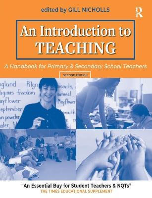 An Introduction to Teaching: A Handbook for Primary and Secondary School Teachers