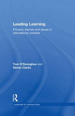 Leading Learning: Process, Themes and Issues in International Contexts