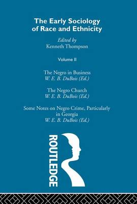 The Early Sociology of Race & Ethnicity Vol 2