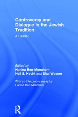 Controversy and Dialogue in the Jewish Tradition: A Reader