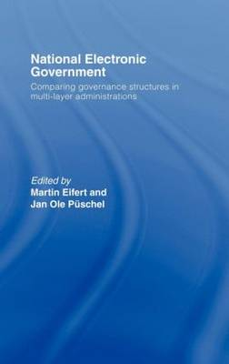 National Electronic Government: Comparing Governance Structures in Multi-Layer Administrations